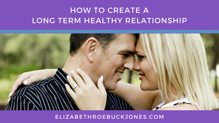 How To Create An Intimate Long Term Relationship
