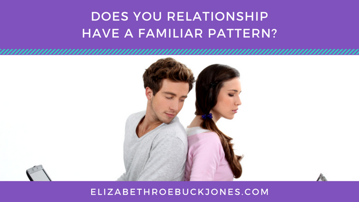Does Your Relationship Have A Familiar Pattern?