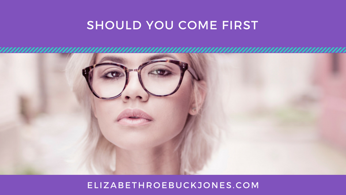 Should You Come First?