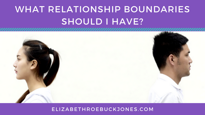 What relationship boundaries SHOULD I have?