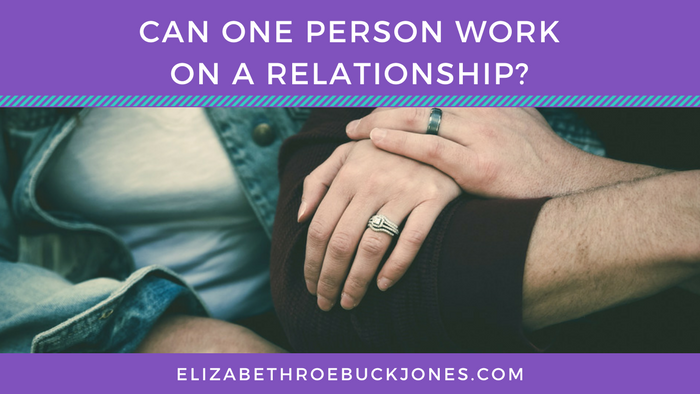 Can One Person Work On A Relationship?