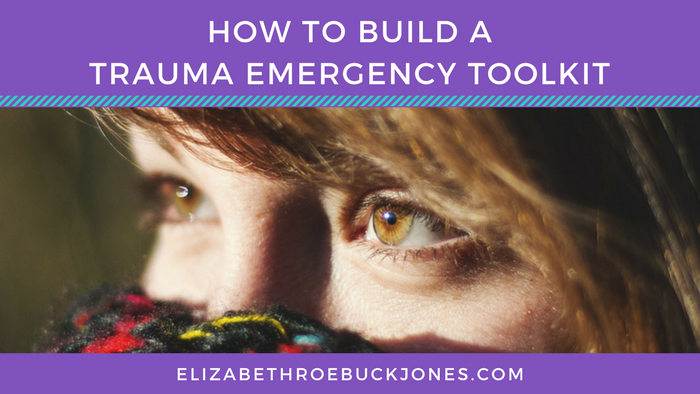 How To Build a Trauma Emergency Toolkit