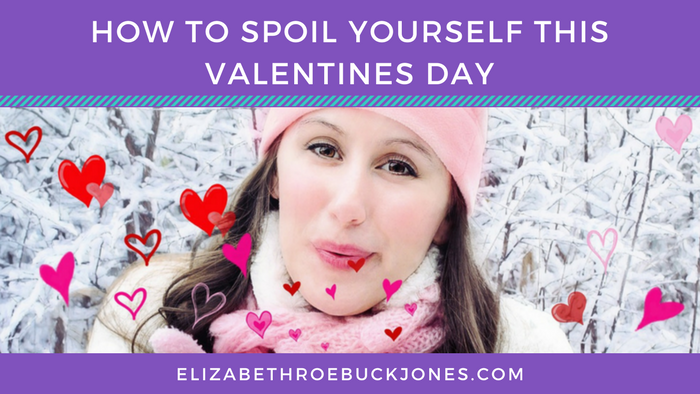 Spoil Yourself This Valentine's Day