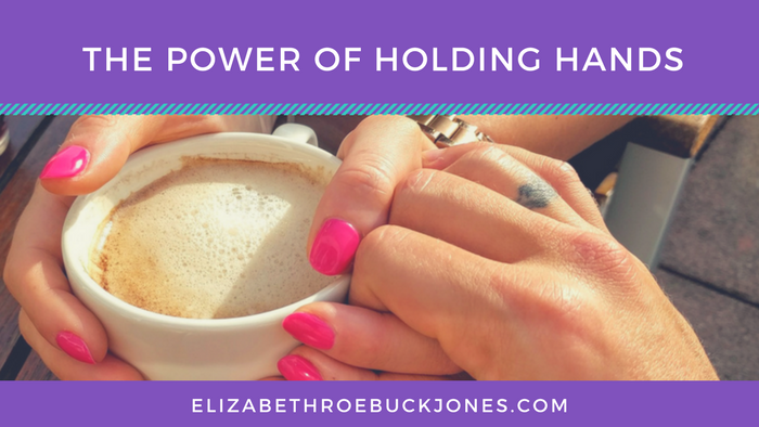 The Power of Holding Hands
