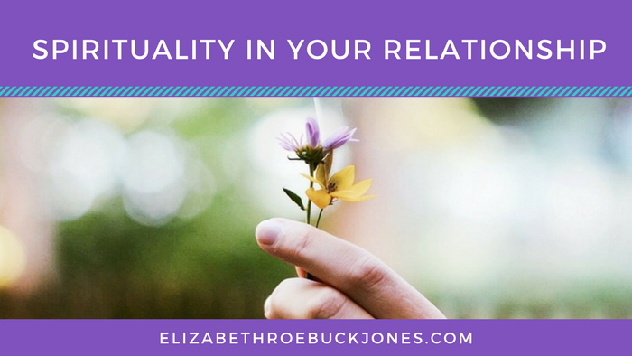Spirituality in Your Relationship