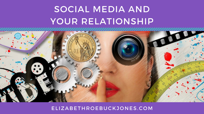 Social Media and Your Relationship