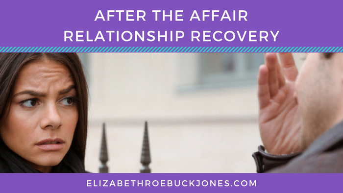After the Affair – Relationship Recovery