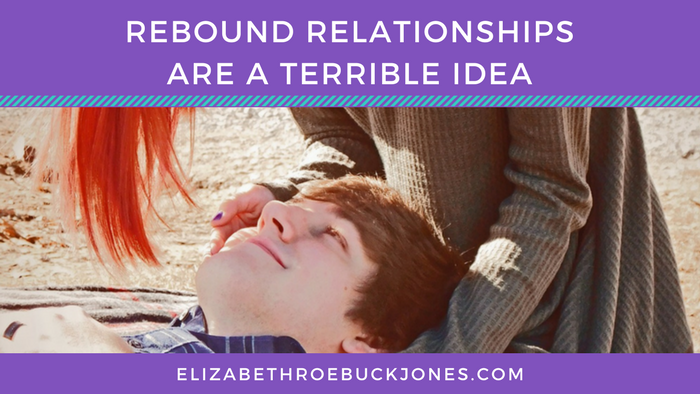 Rebound Relationships are a Terrible Idea