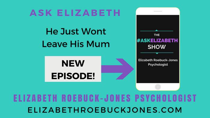 Ask Elizabeth: He Just Wont Leave His Mum.