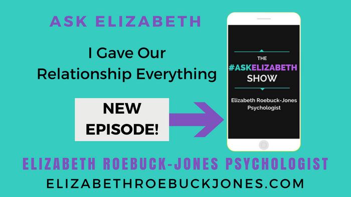 Ask Elizabeth: I Gave our Relationship Everything