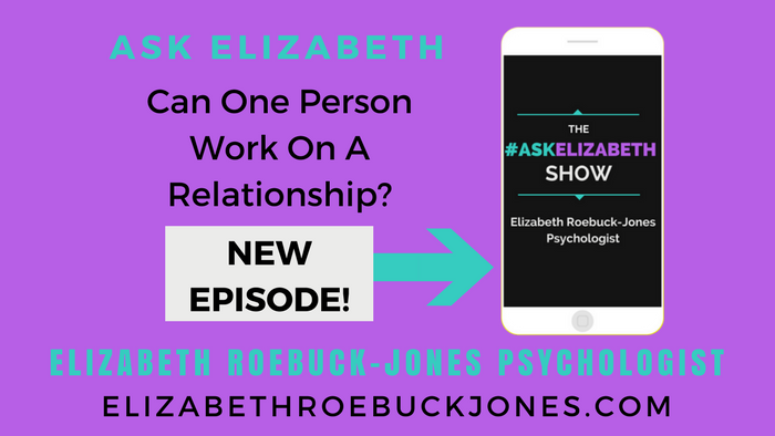 Ask Elizabeth: Can One Person Work on a Relationship