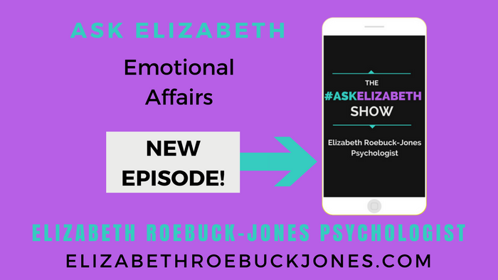 Ask Elizabeth: Emotional Affairs