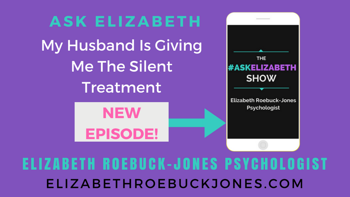 Ask Elizabeth: My Husband Is Giving Me The Silent Treatment