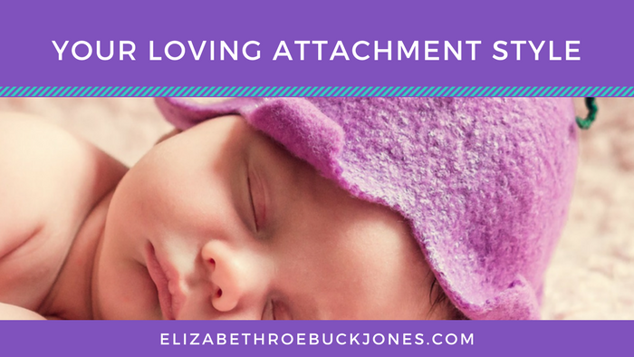 Your Loving Attachment Style